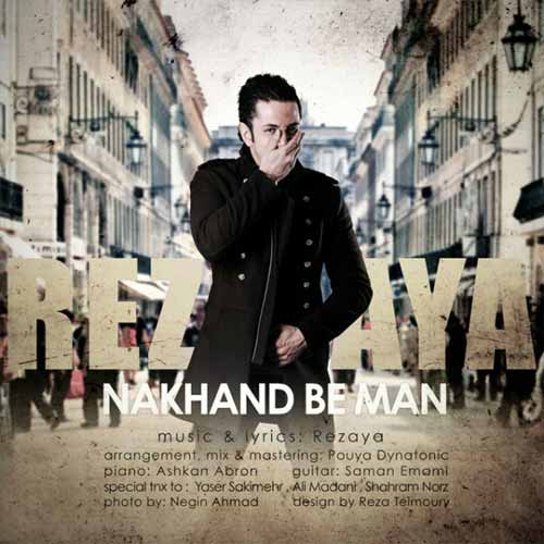 https://www.topseda.ir/wp-content/uploads/2014/07/Rezaya---Nakhand-Be-Man.jpg