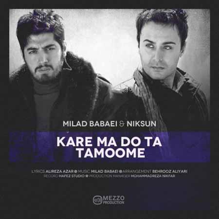 https://mytopseda.ir/wp-content/uploads/2014/09/Milad-Babaei---Niksun---Kare-Ma-Do-Ta-Tamoome.jpg
