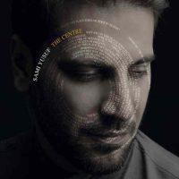 دانلود آلبوم جدید سامی یوسف به نام به نام مرکز