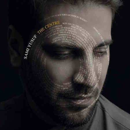 https://mytopseda.ir/wp-content/uploads/2014/09/Sami-Yusuf---The-Centre.jpg