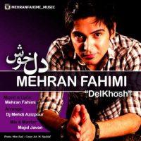 دانلود آهنگ جدید مهران فهیمی به نام دل خوش