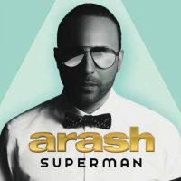 دانلود آلبوم جدید ارش به نام سوپرمن