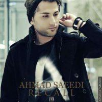 دانلود آهنگ احمد سعیدی به نام Recall