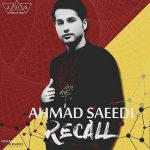 دانلود آلبوم احمد سعیدی به نام ریکال