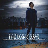 دانلود آهنگ فرزاد فرزین به نام روزای تاریک