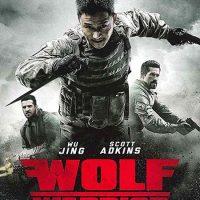 دانلود فیلم گرگ جنگجو Wolf Warriors 2015