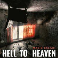دانلود آهنگ مجید اصلاحی به نام جهنم به بهشت