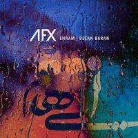 دانلود ریمیکس آهنگ بزن باران ایهام (AFX-Remix)
