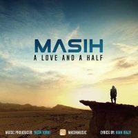 دانلود موزیک ویدیو مسیح به نام یک عشق و نصفی