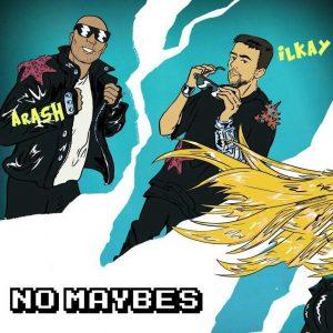 دانلود آهنگ آرش و iLkay و Era به نام No Maybes